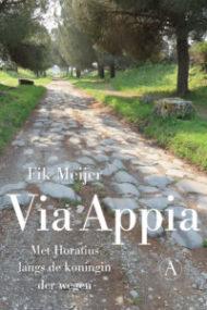 Boek: Via Appia – Met Horatius langs de koningin der wegen
