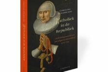 Mooi boek over Nederlandse katholieken onder het protestantse juk